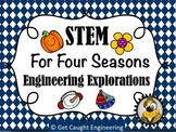 STEM for Four Seasons : Engineering Explorations