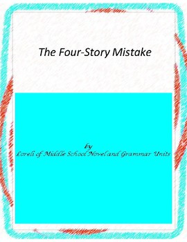 The Four-Story Mistake Novel Unit With Literary and Gramma