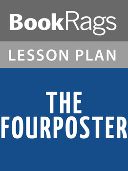 The Fourposter Lesson Plans