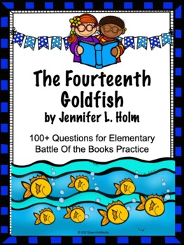 The Fourteenth Goldfish - 100+  EBOB Questions