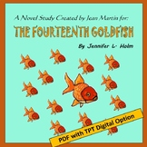 The Fourteenth Goldfish, A Novel Study Created by Jean Martin