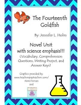 The Fourteenth Goldfish By: Jennifer L Holm - Novel Unit w/science!