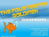 The Fourteenth Goldfish Choice Board Tic Tac Toe Novel Activities Project