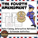 The Fourth Amendment - Interactive Note-taking Activities