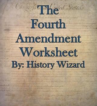 The Fourth Amendment Internet Worksheet