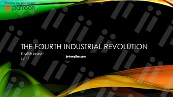 The Fourth Industrial Revolution lvl 11