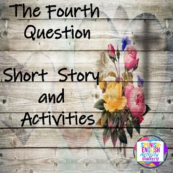 The Fourth Question Short Story & Activities