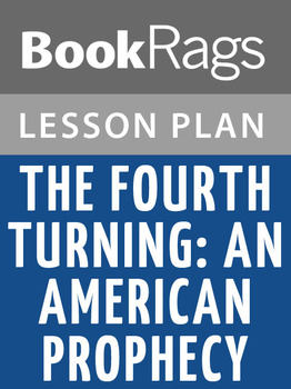 The Fourth Turning: An American Prophecy Lesson Plans