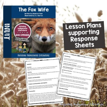 The Fox Wife - A Reading Response Unit