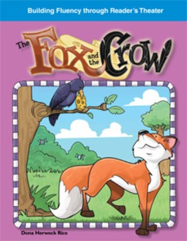 The Fox and the Crow--Reader's Theater Script & Fluency Lesson