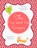 The Fox and the Grapes, Aesop's Fable {2nd grade Literacy Unit, CCSS aligned}