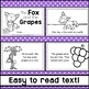 The Fox and the Grapes Fable Emergent Reader
