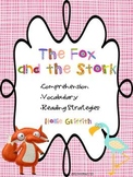 The Fox and the Stork: Comprehension, Vocabulary & Word Work