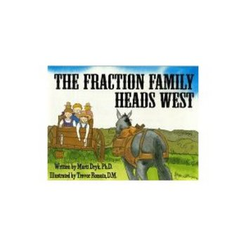 The Fraction Family Heads West by Marti Dryk, PhD