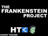 The Frankenstein Project