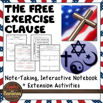 The Free Exercise Clause - Interactive Note-taking Activities