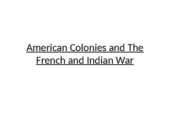 The French & Indian War Notes
