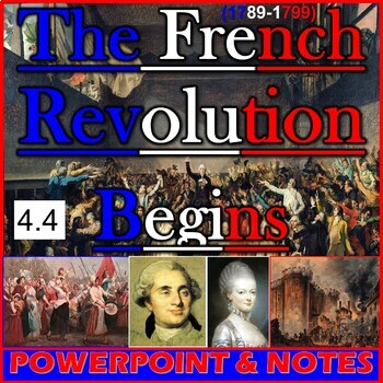 The French Revolution Begins (4.4)