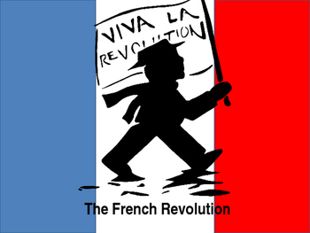 The French Revolution Power Point
