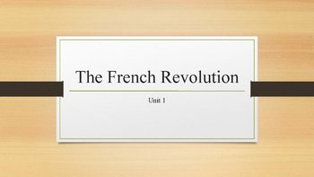 The French Revolution PowerPoint, Guided Notes, and Completed Notes