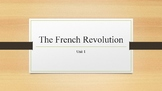 The French Revolution PowerPoint, Guided Notes, and Comple