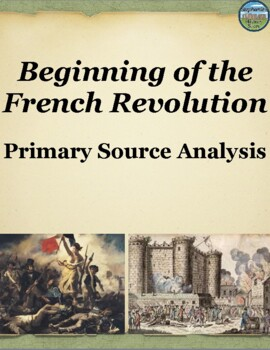 The French Revolution Primary Source Analysis