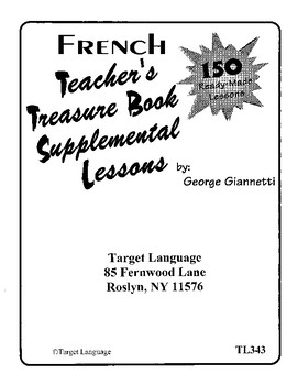 The French Teacher's Treasure Book of Supplemental Lessons