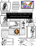 The French and Indian War Interactive Notebook