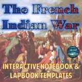 The French & Indian War Interactive Notebook Activities Bundle with Test Prep