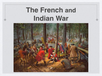 The French and Indian War Keynote Presentation