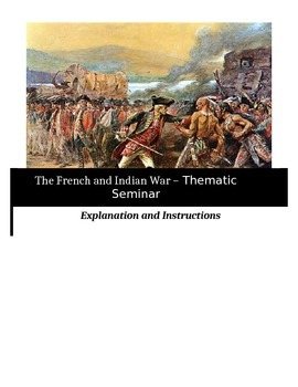 Socratic Seminar - The French and Indian War - Common Core