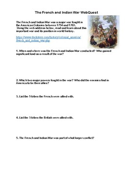 The French and Indian War- Webquest