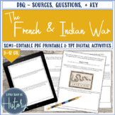 The French and Indian War through Primary Sources