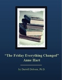 """The Friday Everything Changed"" -- Anne Hart -- Short Story"