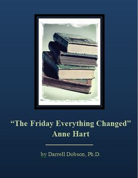 """""""The Friday Everything Changed"""" -- Anne Hart -- Short Story"""