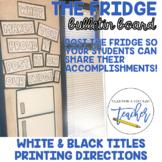 The Fridge Motivational Bulletin Board