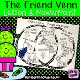 The Friend Venn:  Lesson and PowerPoint {school counseling}