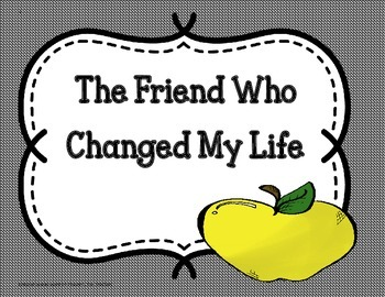 The Friend Who Changed My Life-Tri-Folds +Activities (5th Grade Reading Wonders)