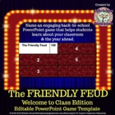 The Friendly Feud: Welcome to Class! Back to School PowerP
