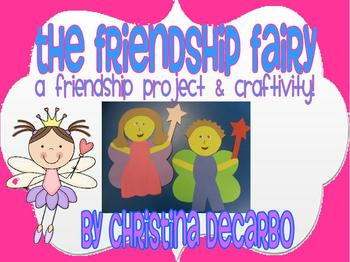 The Friendship Fairy Character and Kindness Unit With Craftivity