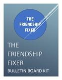 The Friendship Fixer Bulletin Board Kit