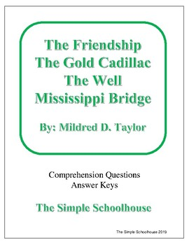 The Friendship, Gold Cadillac, Well, and Mississippi Bridge by Mildred Taylor
