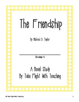 The Friendship (Mildred Taylor) Novel Study