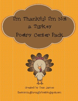 I'm Thankful I'm Not A Turkey Poetry Center Pack
