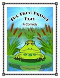 The Frog Prince Play (A Comedy)