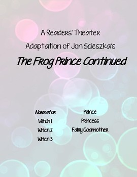 """The Frog Prince Continued"" Readers' Theater"