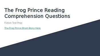 The Frog Prince Story - Test Prep Questions
