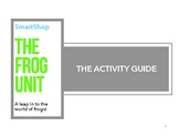 The Frog Unit Activity Booklet
