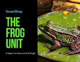 The Frog Unit Text