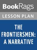 The Frontiersmen: A Narrative Lesson Plans